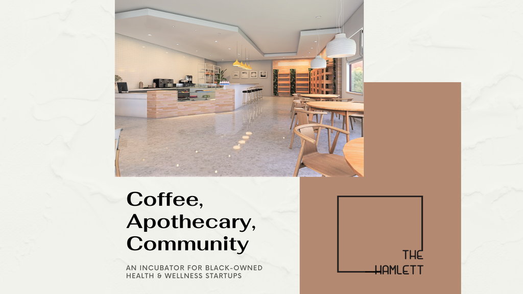 The Hamlett: Aspiring Black-Owned Coffee & Apothecary Shop project video thumbnail