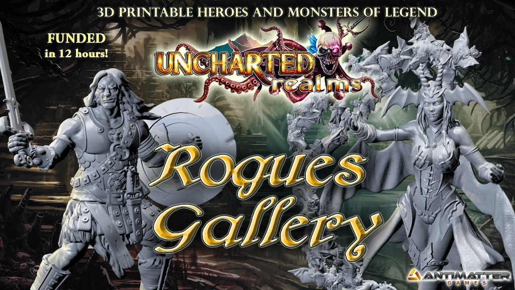 Project image for Rogues Gallery - 3D printable Heroes and Monsters of Legend