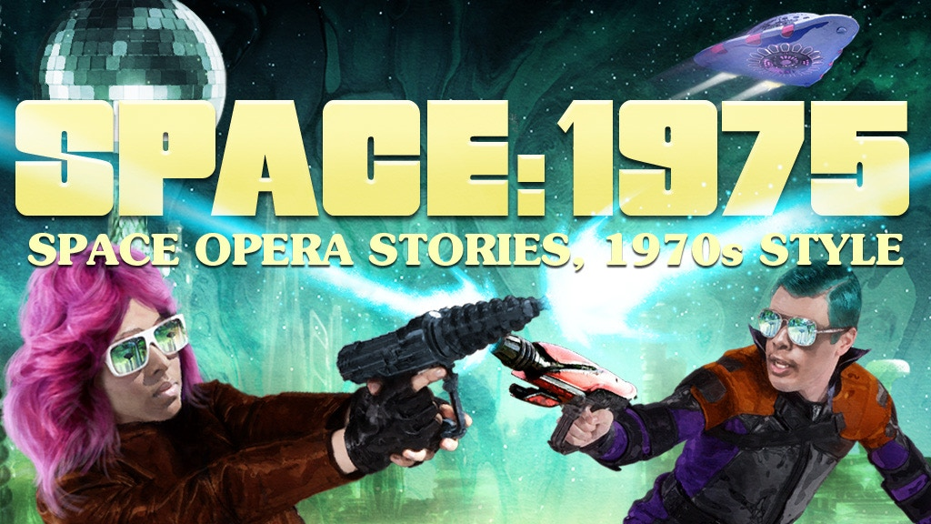 SPACE: 1975 – A Blast of 1970s Style Space Opera Fiction project video thumbnail