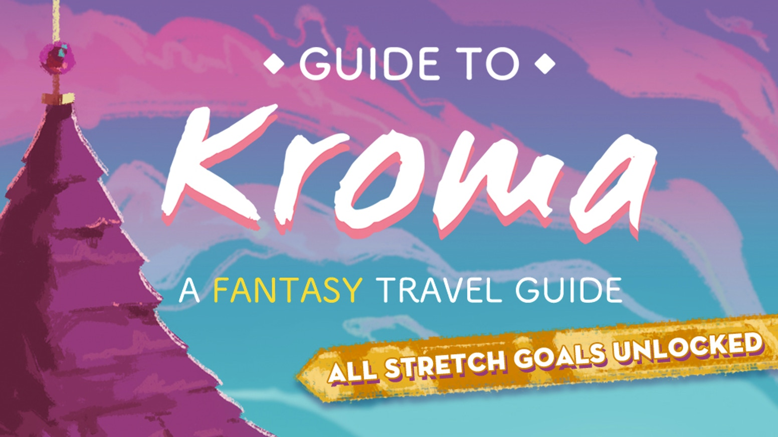 A fantasy travel guide for fans of tabletop games, roleplay, and adventure!