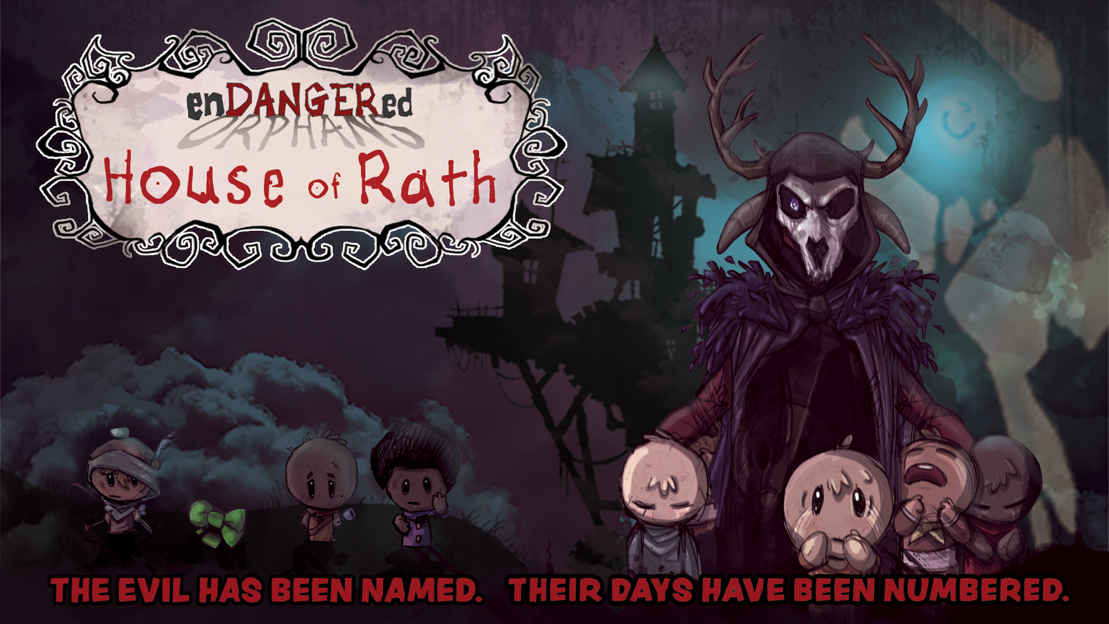 New boogeyman. New orphans. New gameplay. Once again, the orphans are running for their lives—this time in the House of Rath!