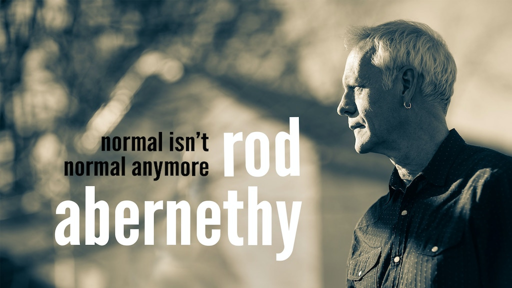 """""""Normal Isn't Normal Anymore"""" - Rod Abernethy's New Album project video thumbnail"""