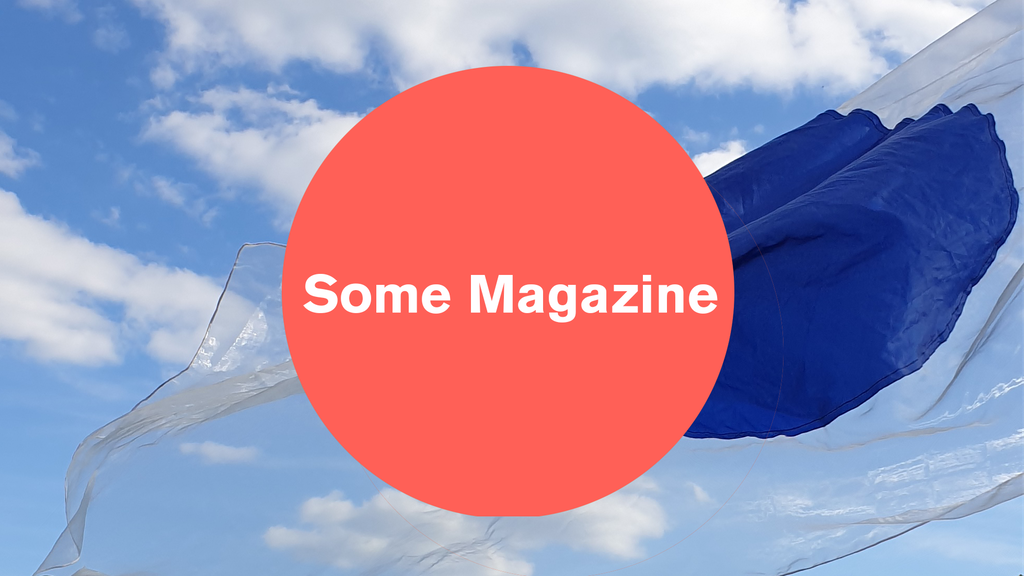 The New Some Magazine - #11 Wind: Between Design And Art project video thumbnail