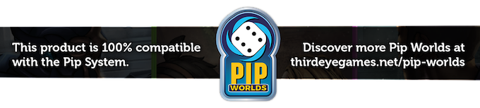 This product is 100% compatible with the Pip System by Third Eye Games.
