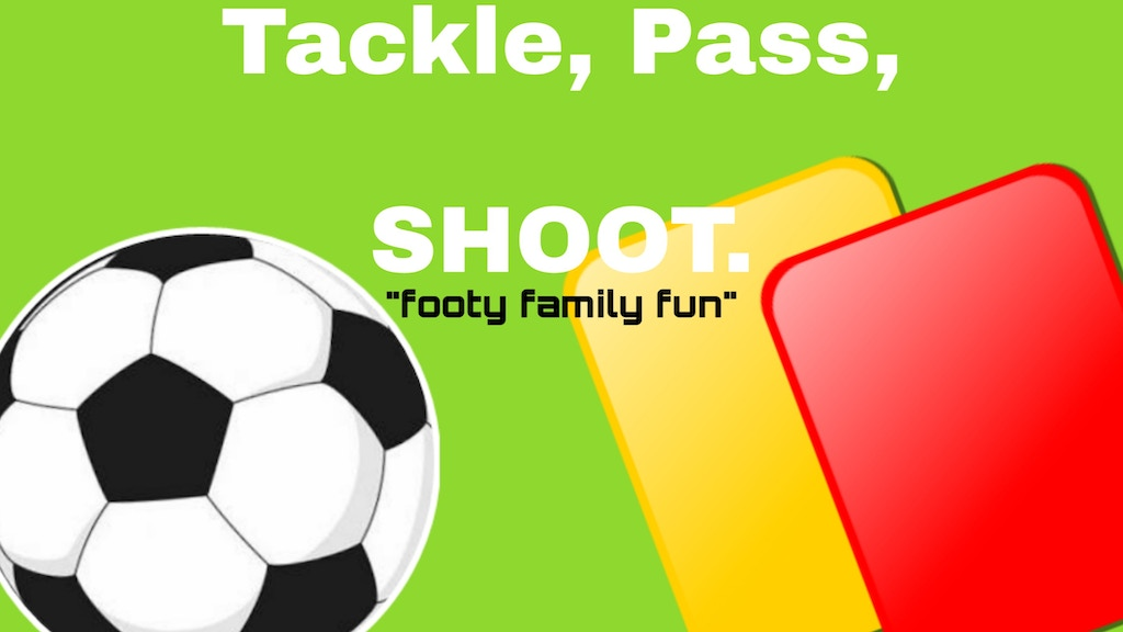 Project image for Tackle,Pass,SHOOT.