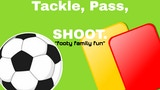 Tackle,Pass,SHOOT. thumbnail