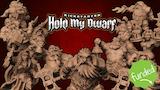 HOLD MY DWARF thumbnail