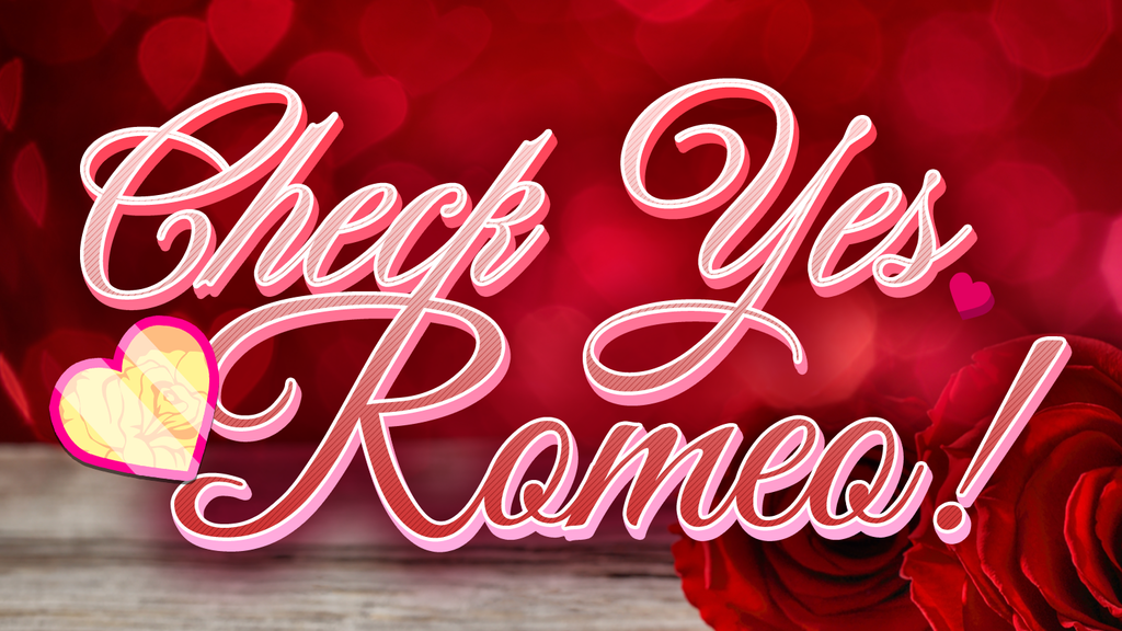 Project image for Check Yes Romeo