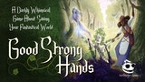 Good Strong Hands RPG thumbnail