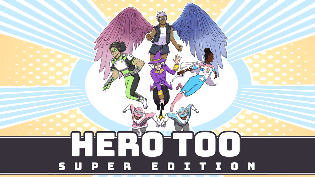 Project image for Hero Too: Super Edition