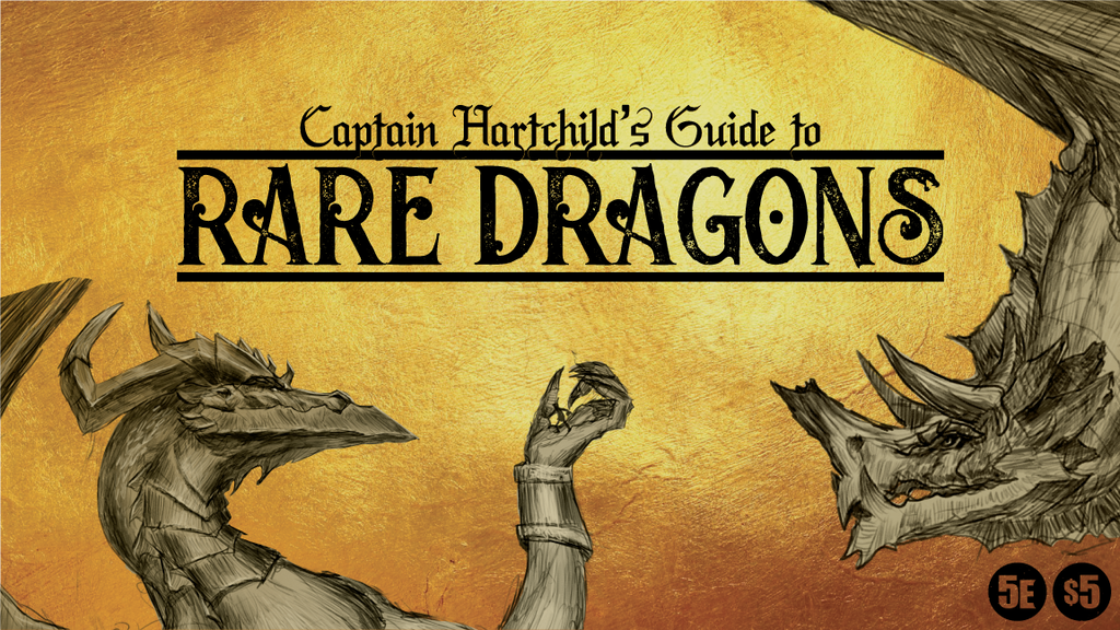 Captain Hartchild's Guide to Rare Dragons project video thumbnail