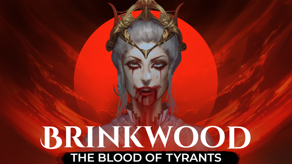 Brinkwood: The Blood of Tyrants project video thumbnail