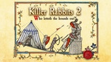 Killer Rabbits 2: Who letteth the hounds out thumbnail