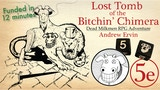 Lost Tomb of the Bitchin' Chimera - Dead Milkmen RPG Module thumbnail