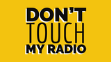 Don't Touch My Radio thumbnail