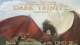 Tales of Rolcaria: Dark Trinity - A 5E Setting & Adventure thumbnail