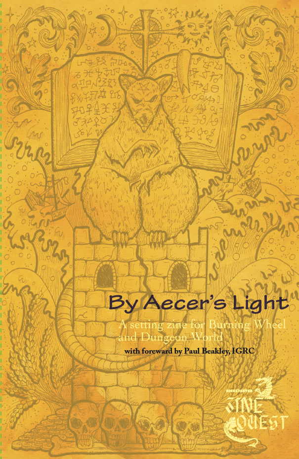 A starter setting for the Burning Wheel and Dungeon World RPGs featuring Roden, and Wolfen and bad Men, oh my! BackerKit store is open.