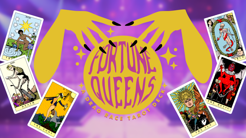 FORTUNE QUEENS: A Drag Race Tarot project video thumbnail