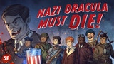 Nazi Dracula Must Die! Campaign Setting for DnD 5E thumbnail