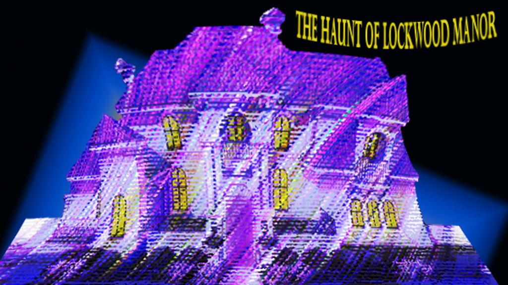 Project image for The Haunt of Lockwood Manor