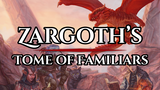 Zargoth's Tome of Familiars for 5e thumbnail