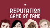 Reputation: The Game of Fame thumbnail