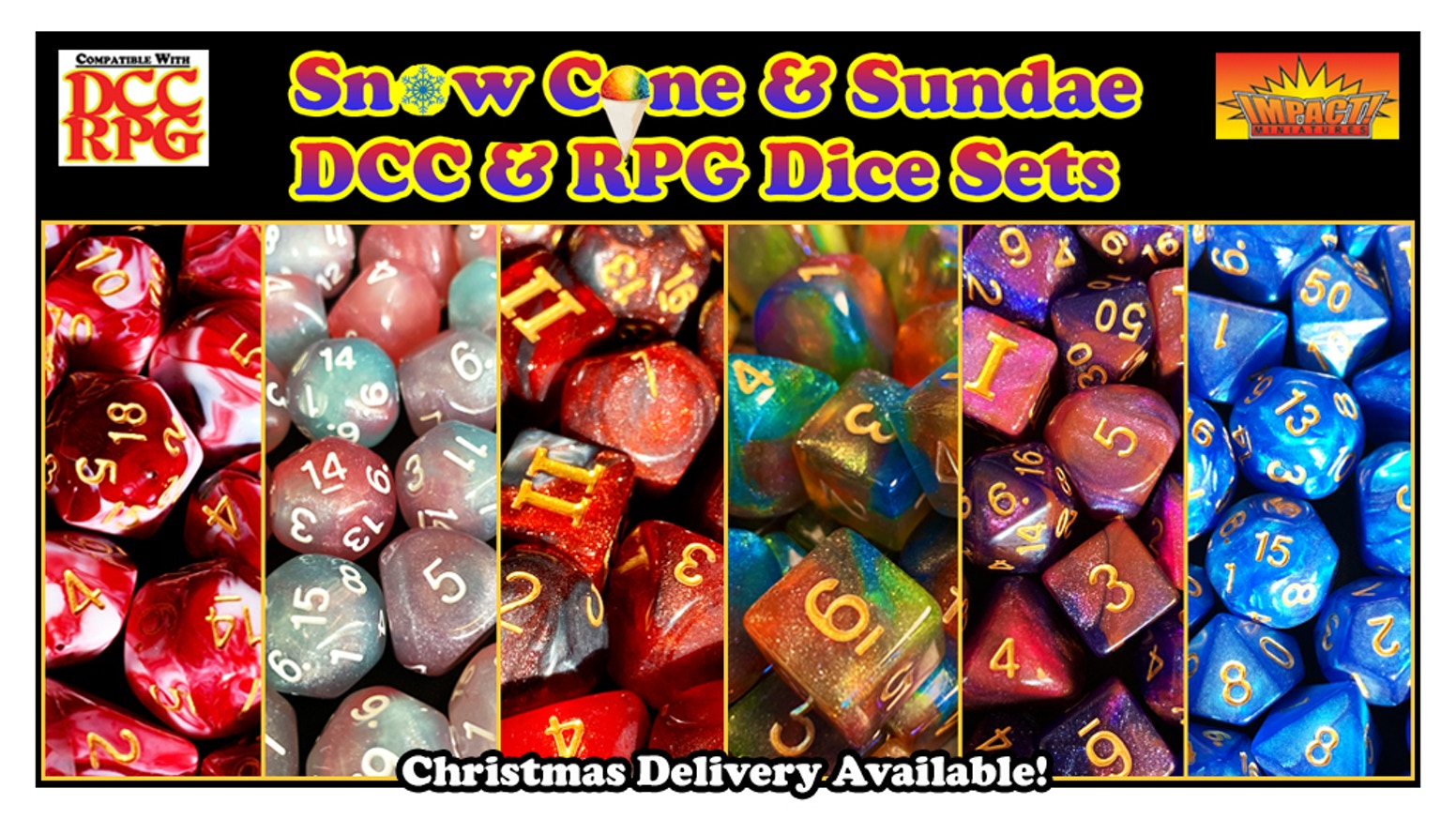 New sparkling and marbled dice sets for Dungeon Crawl Classics ( DCC ) or your favorite RPG along with limited edition new DCC monsters