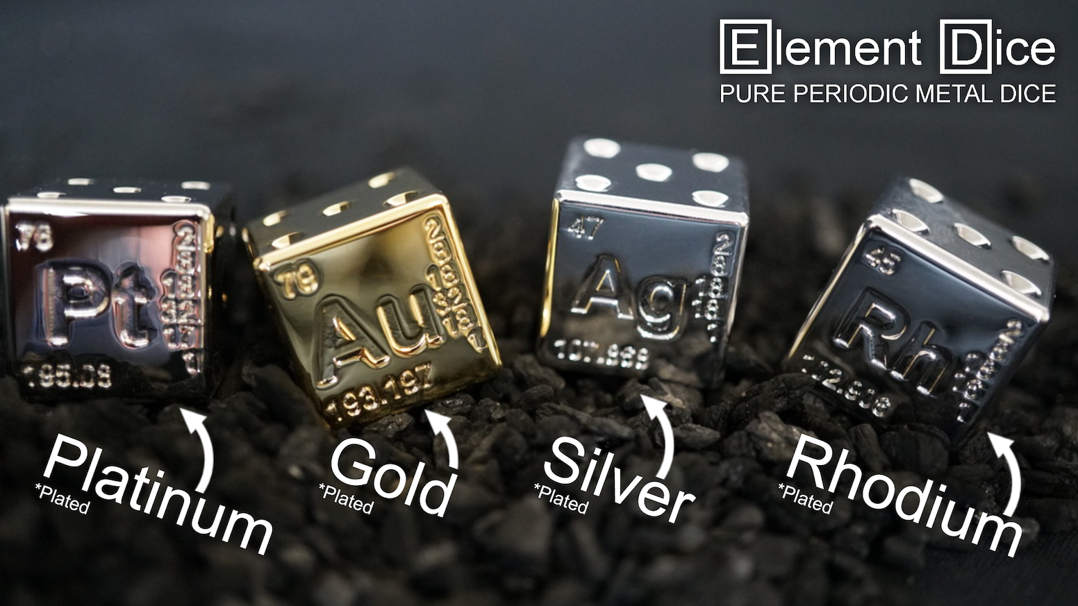100% pure precious metal plated over solid brass. Dice inspired by the periodic table of elements!