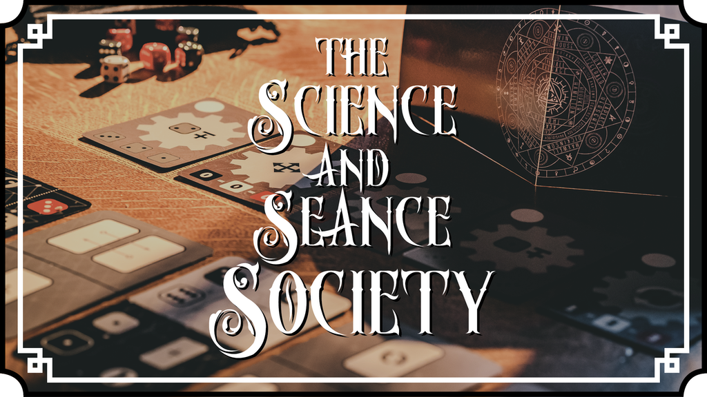 Project image for The Science and Séance Society