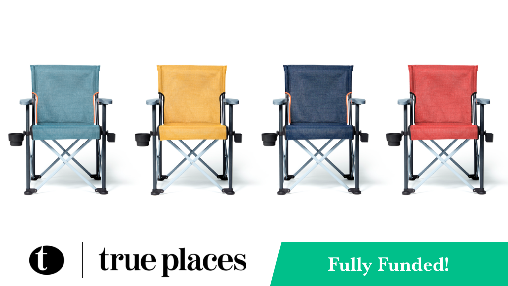 True Places Folding Chair | Comfort for the modern outdoors project video thumbnail