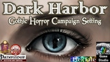 Dark Harbor: Gothic Horror Fantasy RPG Campaign Setting thumbnail