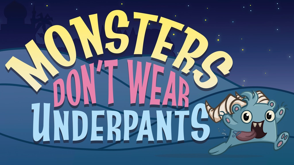 Monsters Don't Wear Underpants project video thumbnail