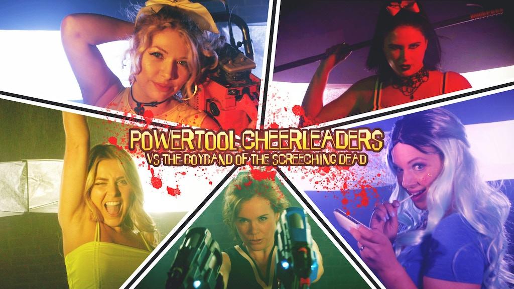 Powertool Cheerleaders vs The Boyband of the Screeching Dead project video thumbnail