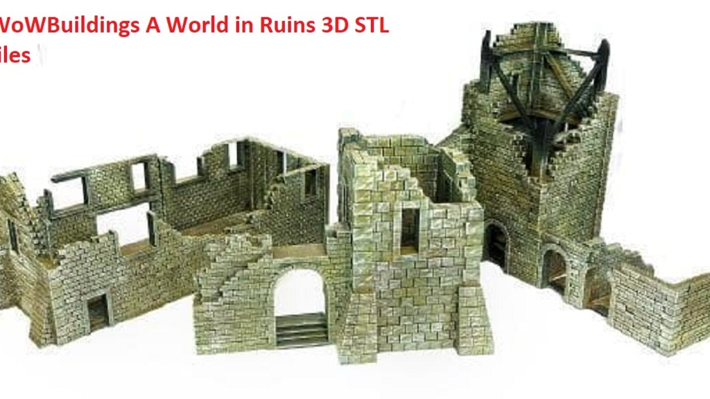 Project image for WOWBuildings A World In Ruins 3D Printing STL files