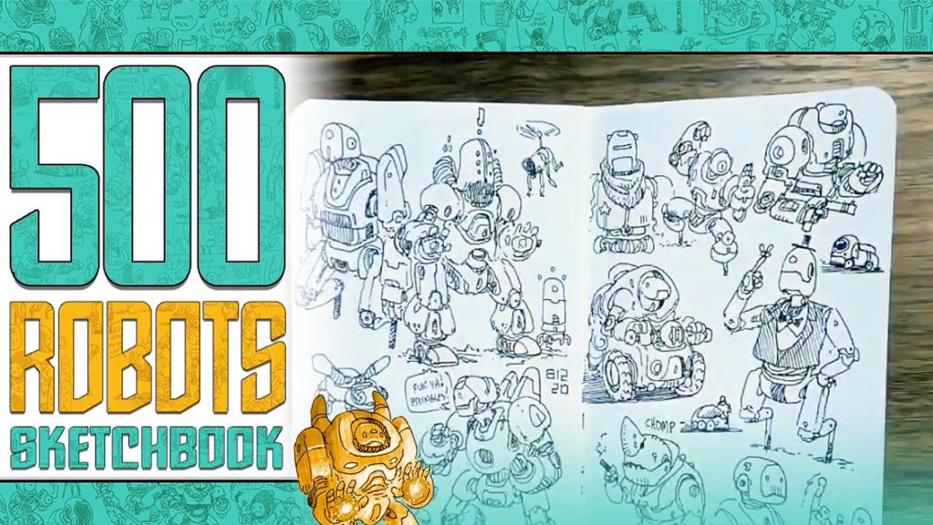500 ROBOTS mini sketchbook project video thumbnail