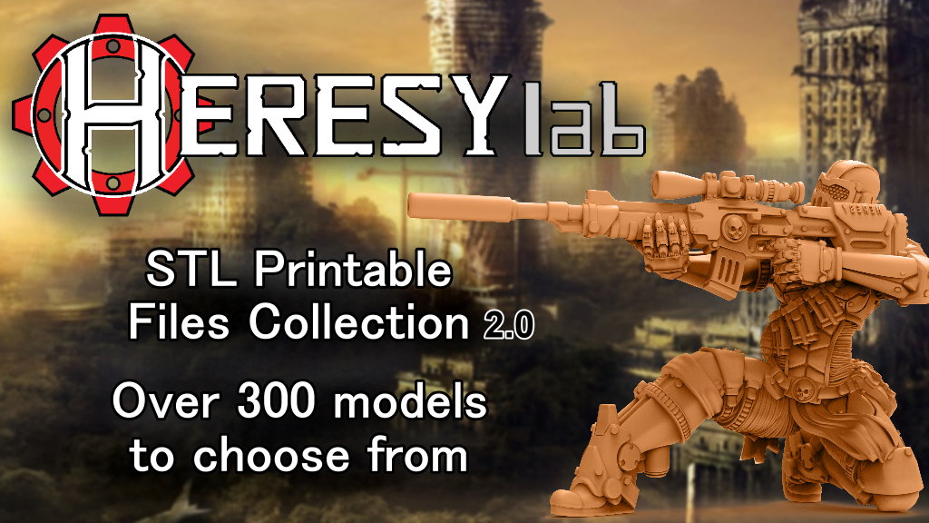 Project image for HeresyLab - Miniature Printable files - STL format 2.0