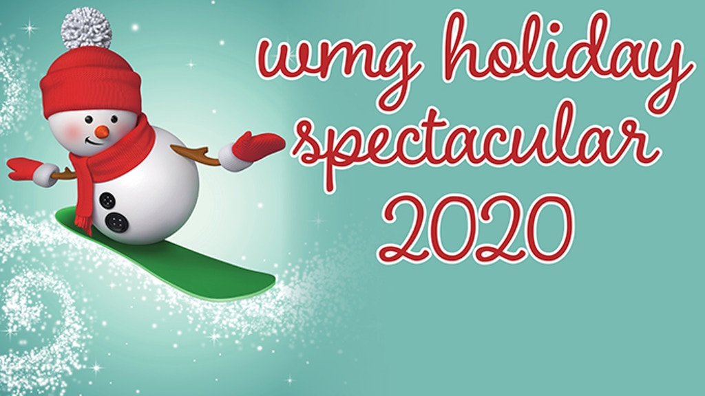 WMG Holiday Spectacular 2020 project video thumbnail