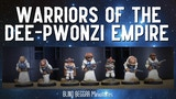 Warriors of the Dee-Pwonzi Empire thumbnail
