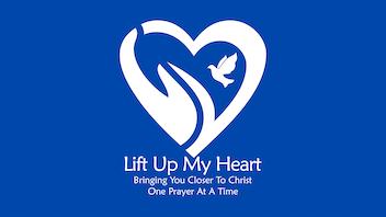 Lift Up My Heart