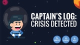 CAPTAIN'S LOG: CRISIS DETECTED thumbnail