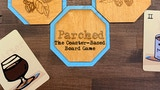 Parched: A Coaster-Based Board Game thumbnail