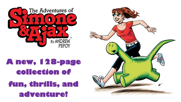 """A new collection of the wacky adventures of a girl and her dinosaur pal, from Andrew Pepoy, artist on """"Fables"""" and """"The Simpsons,"""" now funded and still available to Pre-Order!"""