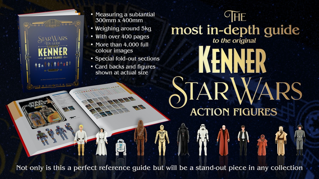 Star Wars Toy Guide: Vol 1 - Kenner Action Figures 1977-1985