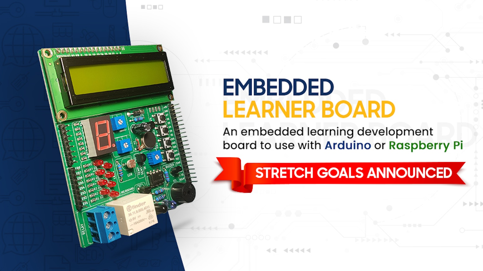 An embedded learning development board to use with Arduino or Raspberry Pi