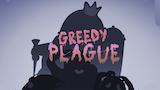 Greedy plague thumbnail