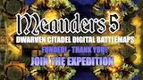 Meanders 5: DWARVEN CITADELS thumbnail
