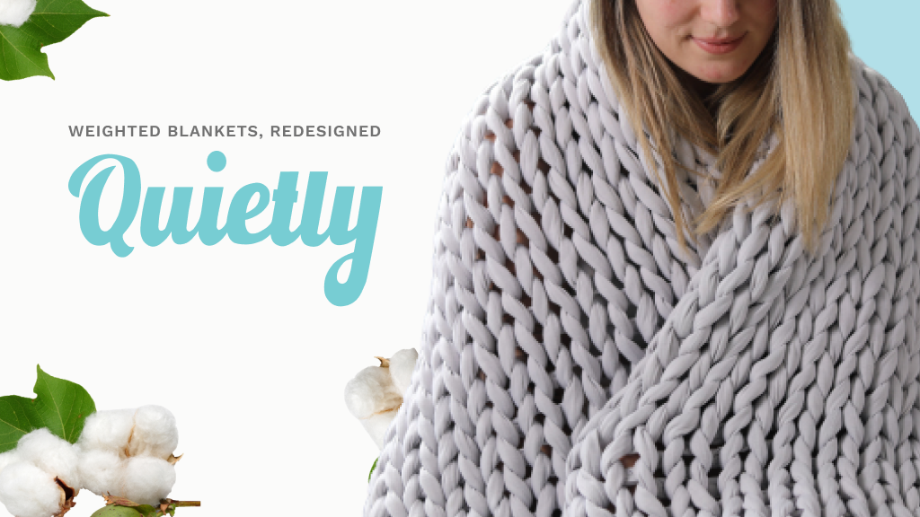 Quietly — handmade weighted blankets. project video thumbnail