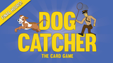 DOG CATCHER - THE CARD GAME thumbnail