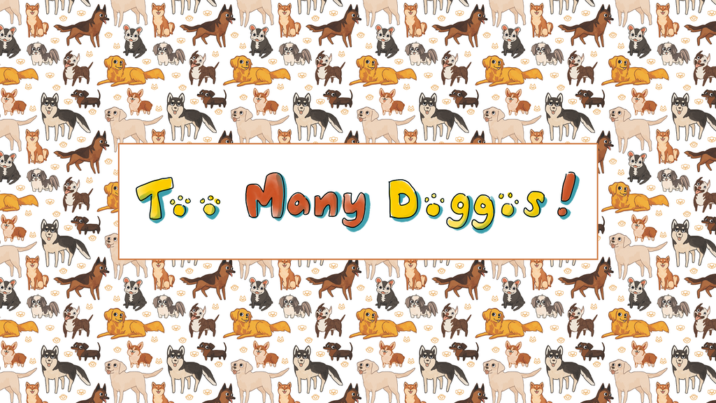 Too Many Doggos project video thumbnail