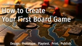Book: How to Create Your First Board Game (5th Edition) thumbnail